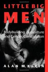 little-big-men-bodybuilding-subculture-gender-construction-alan-m-klein-paperback-cover-art